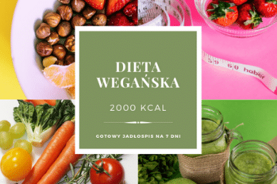 Dieta wegańska 2000 kcal