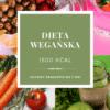 dieta wegańska 1500 kcal