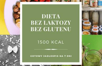 Dieta Bez Laktozy Bez Glutenu 1500 kcal