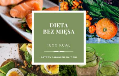 Dieta Bez Mięsa 1800 kcal