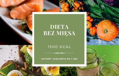 Dieta Bez Mięsa 1500 kcal